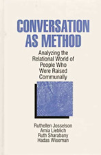 Conversation as Method: Analyzing the Relational World of People Who Were ... VG