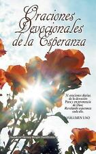 Oraciones Devocionales de la Esperanza by Hanalore' Bingle-VanWinkle (2012,...