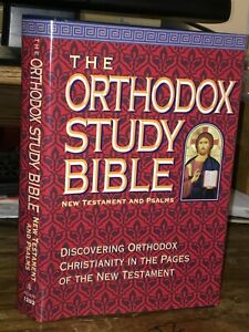 The Orthodox Study Bible: New Testament And Psalms, New King James Version