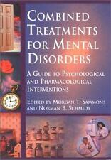 Combined Treatments for Mental Disorders: A Guide to Psychological and