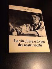 LA VITE,L'UVA E IL VINO DEI NOSTRI VECCHI Giovanni Manzoni
