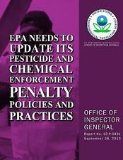 EPA Needs to Update Its Pesticide and Chemical Enforcement Penalty Policies...