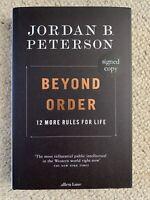 NEW, SIGNED - Jordan B Peterson Beyond Order 12 More Rules for Life Hardback