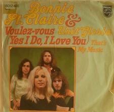 """7"""" Bonnie st. claire & unit Gloria: voulez-vous/vg + \"""