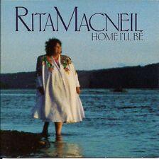 Rita MacNeil - Home I'll Be ( CD)