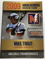 Mike Trout 2009 High School Custom Rookie Phenoms Gold Platinum Limited Edition