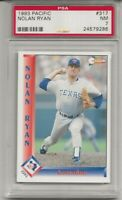 1993 PACIFIC #317  NOLAN RYAN, PSA 7 NM, TEXAS RANGERS, HOF,  TOUGH, SPANISH