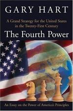 The Fourth Power: A Grand Strategy for the United States in the Twenty-First Ce