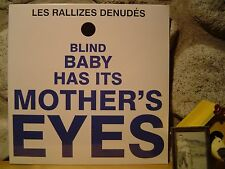 LES RALLIZES DENUDES Blind Baby Has Its Mother's Eyes LP/Japanese Destructo-Rock
