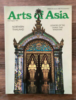 Arts of Asia Magazine July August 1991 Northern Thailand Legacies Lanna Kingdoms