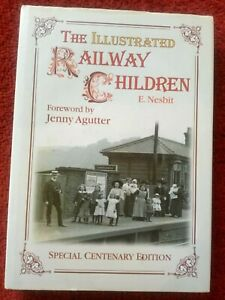 The Illustrated Railway Children, Special Centenary Edition SIGNED JENNY AGUTTER