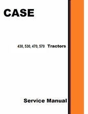 Case 430 530 470 570 Tractor Service Manual Reproduction