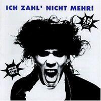 Ich zahl nicht mehr-Indie/Punk 2 (1994) Anne Clark, Lacrimosa, Normahl, D.. [CD]