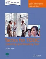 Tactics for TOEIC Listening and Reading Test, Paperback by Trew, Grant, Brand...