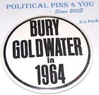 1964 BURY GOLDWATER LYNDON JOHNSON LBJ pin pinback button presidential campaign