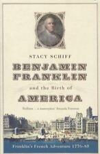 Schiff Stacy-Benjamin Franklin And The Birth Of America BOOK NEU