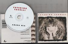 CATERINA CASELLI CD AMADA MIA 1990 stampa ITALIANA 2A edizione
