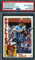 Tug McGraw PSA DNA Coa Autograph 1984 Topps Hand Signed