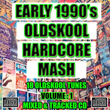 EARLY 1990's OLD SKOOL HARDCORE MASH volume 1 MIX CD NEW 2018 - 18 Rave Tunes