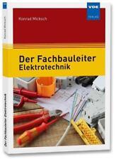 Der Fachbauleiter Elektrotechnik von Konrad Micksch (2018, Taschenbuch)