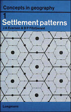 Settlement Patterns (Concepts in Geography) by Everson, J.A.; Fitzgerald, Brian