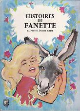 HISTOIRES DE FANETTE La petite ânesse grise F.HUC / Maurice PAULIN