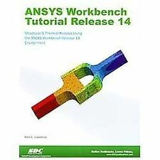 ANSYS Workbench Tutorial Release 14 by Kent Lawrence