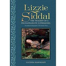 Lizzie Siddal, Lucinda Dickens Hawksley, New Book