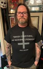 "Paul Baloff ""Smash Everything"" shirt!"