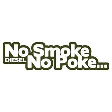 Niente fumo No Poke Diesel Power auto furgone adesivo TURBO DRIFT Verde Militare