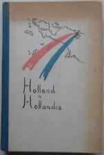 Holland in Hollandia - W. van Hoeve - 1948