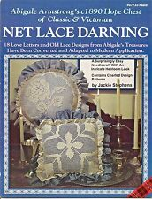Net Lace Darning Classic & Victorian Abigale Armstrong Patterns Jackie Stephens