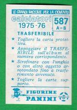 TRASFERIBILE CALCIATORI PANINI 1975/76 - NUOVO/NEW N.587 CLODIA/CREMONESE