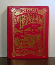 International Harvester, 150 Years, Farm, Farming, Equipment, Agriculture