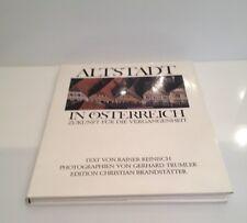 Altstadt in Österreich  1. Auflage von 1985  REINISCH RAINER & GERHARD TRUMLER,