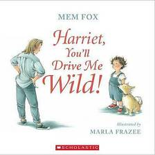 Mem Fox  HARRIET, YOU'LL DRIVE ME WILD!  New PB