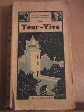 Georges Thierry: La Tour-Vive/ Nouvelle Série Bijou-Maison de la Bonne Presse