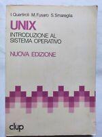 BOOK UNIX INTRODUZIONE AL SISTEMA OPERATIVO CLUP QUARTIROLI FUSARO 8870055663