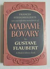 Madame Bovary by Gustave Flaubert Francis Steegmuller's translation