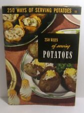 1952 Ruth Berolzheimer  250 Ways of Serving POTATOES Cookbook 13  Culinary Arts