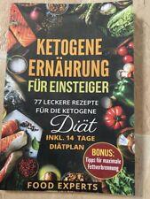 Ketogene Ernährung für Einsteiger: 77 leckere Rezep...   Buch   Zustand sehr gut