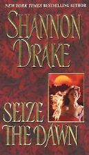Seize The Dawn - Shannon Drake (Historical Romance) Heather Graham