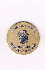 Vintage Wooden Nickel Chong-Tall Y Su Show Para Fiestas Infantiles Toda Ocasion