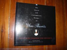 The Classic and Contemporary Recipes of Yves Thuries Signed