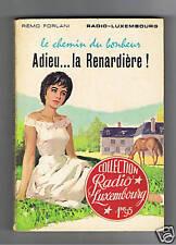 LE CHEMIN DU BONHEUR 1 ADIEU LA RENARDIERE FORLANI 1961