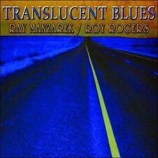 Audio CD: Translucent Blues, Ray Manzarek & Roy Rogers. Acceptable Cond. . 01914