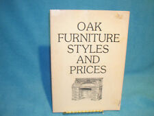 Oak Furniture Styles and Prices Wallace-Homestead Books Company