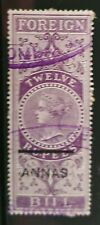India, Victorian Revenue 1898-1904 Foreign Bill 12A on 12R overprint