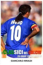 20 Great Italian Games : I Classici Del Calcio by Giancarlo Rinaldi (2014,...