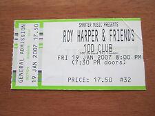 ROY HARPER  - 100 CLUB 100 OXFORD STREET LONDON 19.1.2007 USED CONCERT TICKET